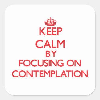 Guarde la calma centrándose en la reflexión pegatina cuadradas personalizadas