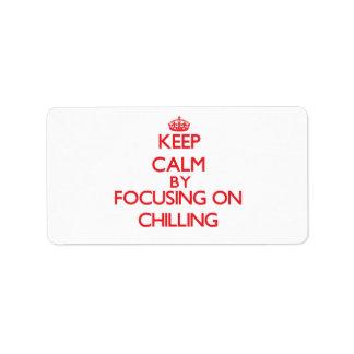 Guarde la calma centrándose en la refrigeración etiqueta de dirección