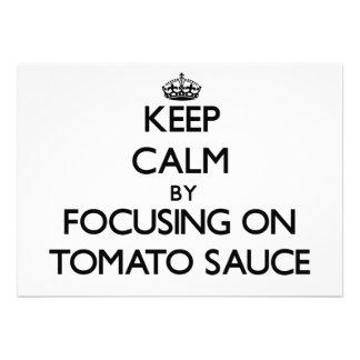 Guarde la calma centrándose en la salsa de tomate