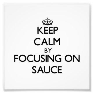 Guarde la calma centrándose en la salsa