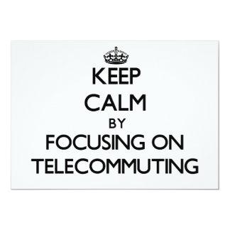 Guarde la calma centrándose en la teleconmutación invitaciones personalizada