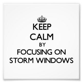 Guarde la calma centrándose en la tormenta Windows Arte Fotografico