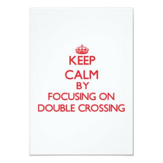 Guarde la calma centrándose en la travesía doble comunicado personal