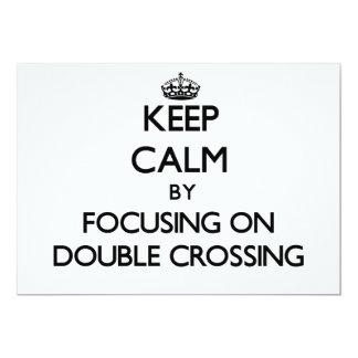 Guarde la calma centrándose en la travesía doble comunicado personalizado