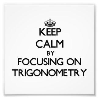 Guarde la calma centrándose en la trigonometría