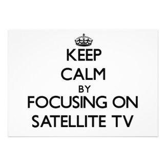 Guarde la calma centrándose en la TV vía satélite