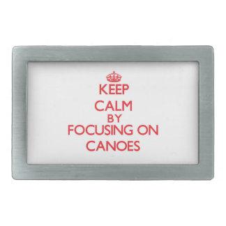 Guarde la calma centrándose en las canoas hebillas cinturón