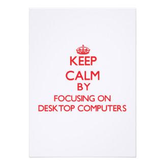 Guarde la calma centrándose en las computadoras de invitación personalizada