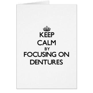 Guarde la calma centrándose en las dentaduras tarjeta de felicitación