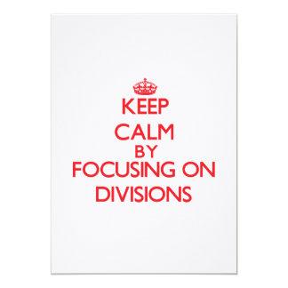 Guarde la calma centrándose en las divisiones comunicados
