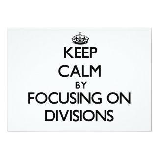 Guarde la calma centrándose en las divisiones anuncio