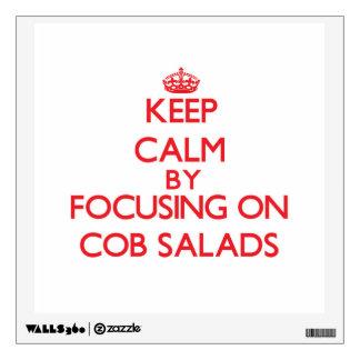 Guarde la calma centrándose en las ensaladas de la