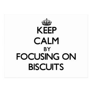 Guarde la calma centrándose en las galletas postal