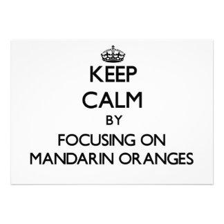Guarde la calma centrándose en las mandarinas