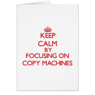 Guarde la calma centrándose en las máquinas de la tarjeta de felicitación