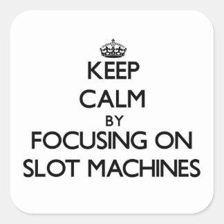 Guarde la calma centrándose en las máquinas pegatina cuadrada