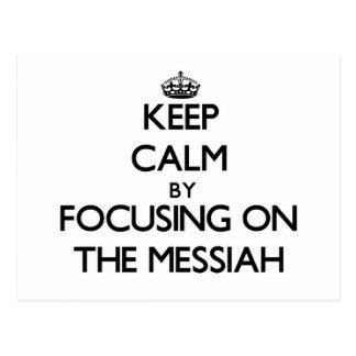 Guarde la calma centrándose en las Mesías