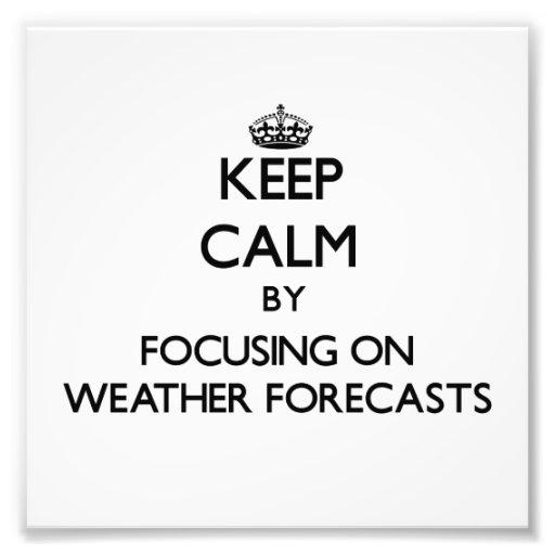 Guarde la calma centrándose en las previsiones met fotografia