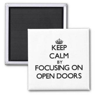 Guarde la calma centrándose en las puertas Open