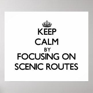 Guarde la calma centrándose en las rutas escénicas impresiones