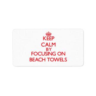 Guarde la calma centrándose en las toallas de etiqueta de dirección