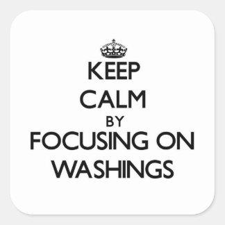 Guarde la calma centrándose en lavados