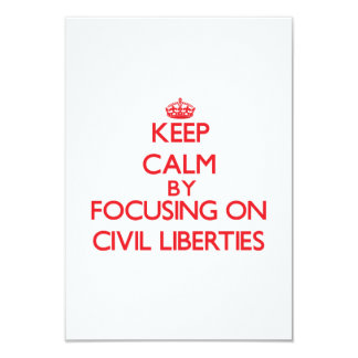 Guarde la calma centrándose en libertades civiles comunicados personalizados