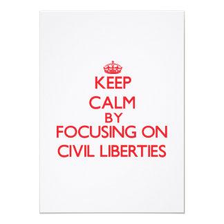 Guarde la calma centrándose en libertades civiles comunicados personales