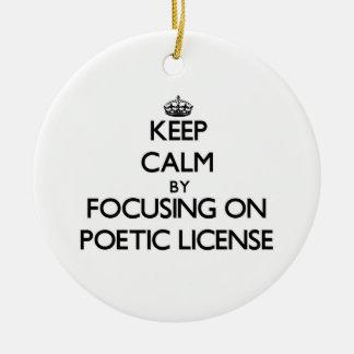 Guarde la calma centrándose en licencia poética adorno de navidad