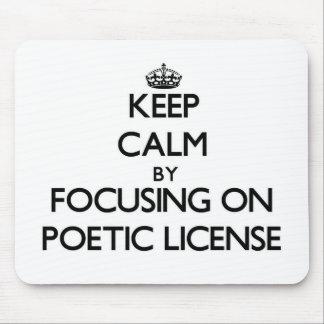 Guarde la calma centrándose en licencia poética alfombrillas de raton
