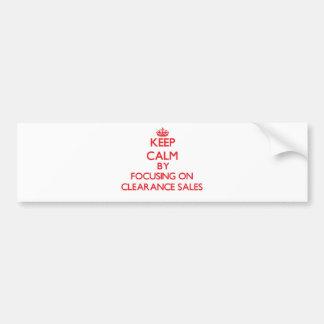Guarde la calma centrándose en liquidaciones etiqueta de parachoque
