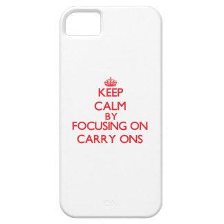 Guarde la calma centrándose en Llevar-ONS iPhone 5 Carcasas