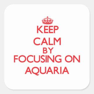 Guarde la calma centrándose en los acuarios calcomanía cuadradase
