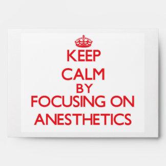 Guarde la calma centrándose en los anestésicos