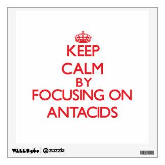 Guarde la calma centrándose en los antiacidos