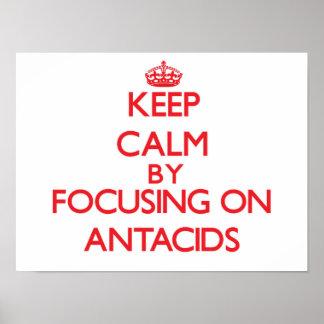 Guarde la calma centrándose en los antiacidos poster
