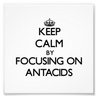 Guarde la calma centrándose en los antiacidos impresion fotografica