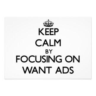 Guarde la calma centrándose en los anuncios Want Comunicados