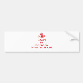 Guarde la calma centrándose en los autobuses del etiqueta de parachoque