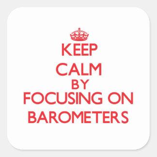 Guarde la calma centrándose en los barómetros colcomania cuadrada