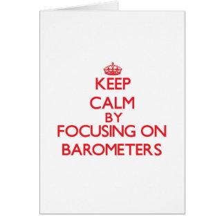 Guarde la calma centrándose en los barómetros tarjetas