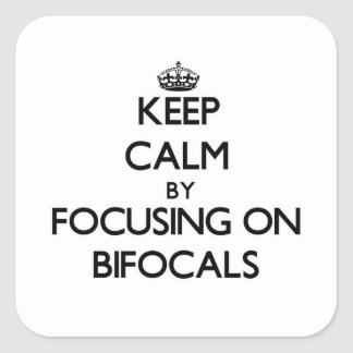 Guarde la calma centrándose en los Bifocals Pegatina Cuadrada
