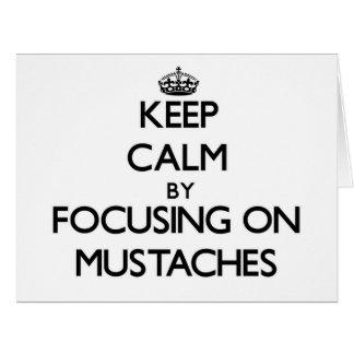 Guarde la calma centrándose en los bigotes felicitación