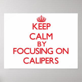 Guarde la calma centrándose en los calibradores póster