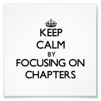 Guarde la calma centrándose en los capítulos impresion fotografica