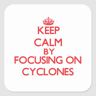 Guarde la calma centrándose en los ciclones pegatina cuadrada