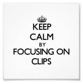 Guarde la calma centrándose en los clips impresiones fotograficas