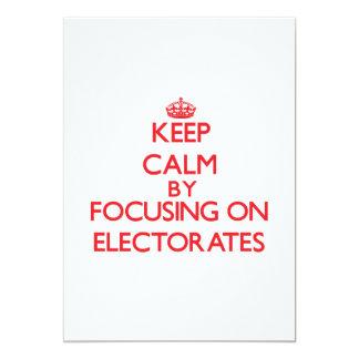 """Guarde la calma centrándose en los ELECTORADOS Invitación 5"""" X 7"""""""