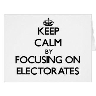 Guarde la calma centrándose en los ELECTORADOS Tarjeta De Felicitación Grande