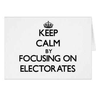 Guarde la calma centrándose en los ELECTORADOS Tarjeta Pequeña